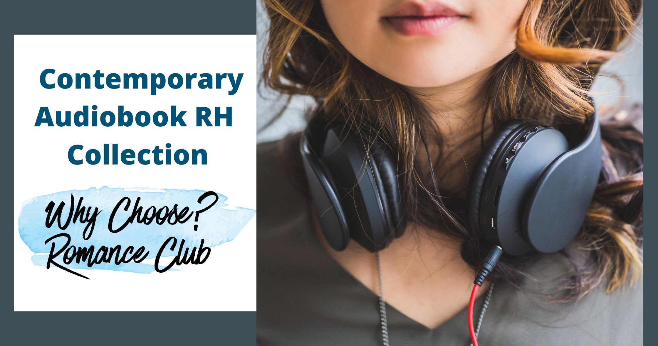 WCRC Contemporary Audiobook RH Collection (woman with headphones around her neck)